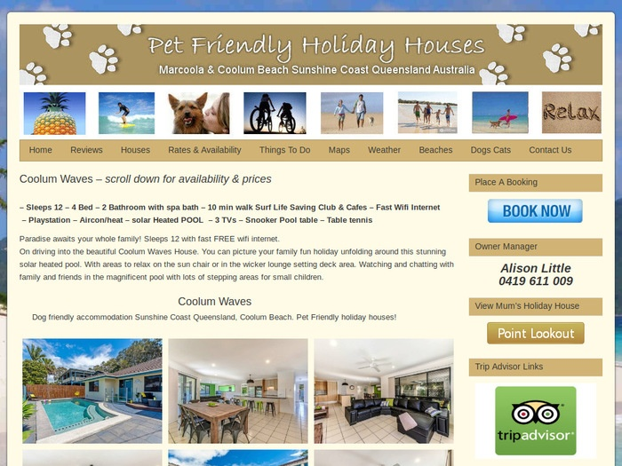 http://www.petfriendlyholidayhouses.com.au/sunshine-coast-holiday/coolum-waves/